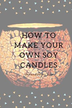 Making your own Soy Candles is easy, cheap and fun! I have discovered that making anything yourself is really satisfying and my new favourite pastime. ~soy candles, zero waste, organic, homemade, no chemicals~