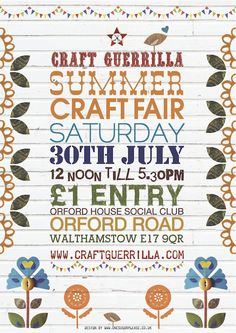 5fbc4d55cad4 Poster by graphic designer Rebecca Emery  «The craft-loving folk at Craft  Guerrilla let me loose again to design a poster for their Summer Craft Fair.