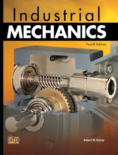 Buy or Rent Industrial Mechanics as an eTextbook and get instant access. With VitalSource, you can save up to compared to print. Engineering Boards, Mechanical Engineering Projects, Industrial Engineering, Systems Engineering, Electrical Engineering, Manufacturing Engineering, Self Development Books, Mechanic Tools, Mechanical Design
