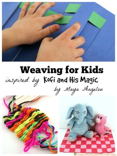 Weaving for kids inspired by Kofi and His Magic by Maya Angelou - part of Booking Across the USA