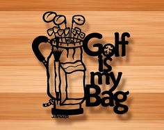 Golf is my Bag is a 3D SCULPTURE that actually is by Backerart