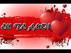 Eu te amo, meu amor! - YouTube