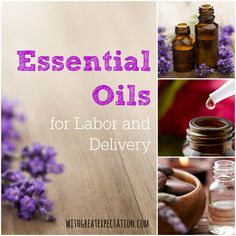 100 Days of Pregnancy: Day 11 {Essential Oils for Labor and Delivery} | With Great Expectation