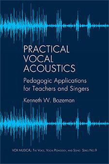 Book by Voice Professor Kenneth Bozeman Provides Vocal Acoustic Principals for Teachers, Singers