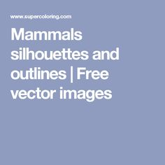 Mammals silhouettes and outlines | Free vector images