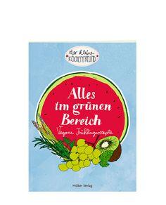 Der kleine Küchenfreund Alles im grünen Bereich von Hölker Verlag