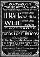 H Mafia + Wol + Tiwaz Troop http://www.activohiphop.com/index.php?modo=pagenda