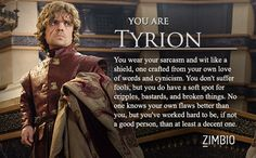 I took Zimbio's 'Game of Thrones' quiz and I'm Tyrion! Who are you? #ZimbioQuiznull - Quiz