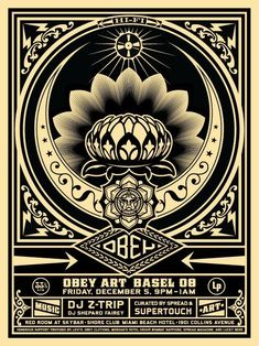 Obey Art Basel poster by Shepard Fairey, 2008 Shepard Fairey Prints, Shepard Fairey Obey, Logo D'art, Art Logo, Art Obey, Propaganda Art, Photo D Art, Art En Ligne, Contemporary Artwork
