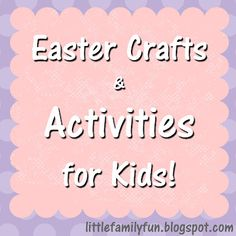 Fun and Easy Easter Crafts & Activities!