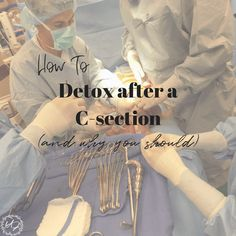 Detox after a c-section