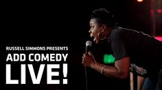 Russell Simmons Presents: ADD COMEDY LIVE! - Leslie Jones
