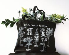 -Poisonous Plants cover this Certified Organic Cotton Tote -Printed with Metallic Silver ink or White ink -Size: X X -Open top -Straps measure in length Hamsters, Indie Photography, My Style Bags, Pick Your Poison, Plant Covers, Garden Illustration, Poisonous Plants, Season Of The Witch, White Ink