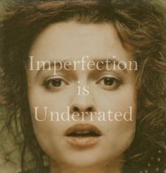 imperfection is underrated | Tumblr
