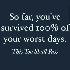 Yes!!! Yes it will!!! Bad days are going to come. Expect them and stand strong against them. The storm will pass!!!
