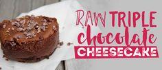 Raw triple chocolate cheesecake   Health 2000