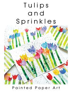 Tulips and Sprinkles – Painted Paper Art Spring Art Projects, Spring Crafts, Projects For Kids, Kindergarten Art Projects, Art Lessons Elementary, Painted Paper, Art Plastique, Art Activities, Teaching Art