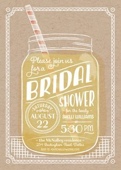 This summer sippin' bridal shower invitation has a cute mason jar that is perfect for a summers day celebration outdoors!  #BridalShowerInvitation Ideas. See 21 more invite ideas here: http://www.confettidaydreams.com/bridal-shower-invitation-ideas/