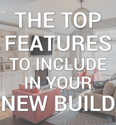 Designing your dream home? We spoke to a licensed realtor who gave us the top custom features to not forget about when building a new home.