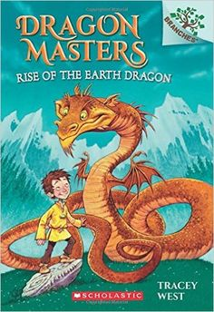 Amazon.com: Rise of the Earth Dragon: A Branches Book (Dragon Masters #1) (9780545646239): Tracey West, Graham Howells: Books