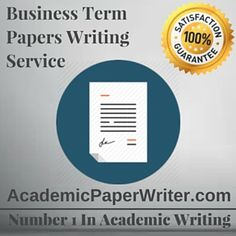 Business Term Papers assignment help, Business Term Papers writing Help, Business Term Papers essay writing Help, Business Term Papers writing service, Business Term Papers online help, online Business Term Papers writing service