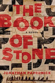 The Book of Stone: A Novel by Jonathan Papernick