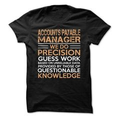 Love being -- ACCOUNTS-PAYABLE-MANAGER T Shirts, Hoodies Sweatshirts