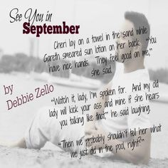 ~ ♥ ~ ♥ ~ ♥ ~ BOOK SPOTLIGHT ~ ♥ ~ ♥ ~ ♥ ~ See You in September by Debbie Zello  BUY NOW: http://amzn.to/2sMG76X Hosted by Itsy Bitsy Book Bits