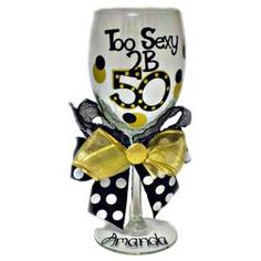 Personalized 50th Birthday Wine Glass-for our Moms this year on their 50th!!