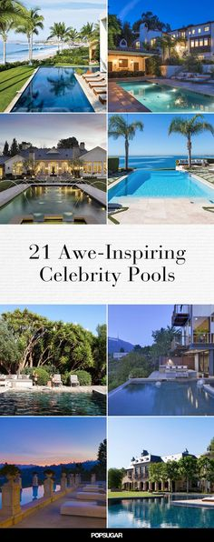 Pin for Later: 20 Celebrity Pools That Rival Personal Water Parks