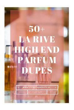 La Rive Parfum dupes - Wenn High End Parfums 1zu1 kopiert werden - Parfum Dupe