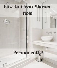 The best way to clean your shower mold.