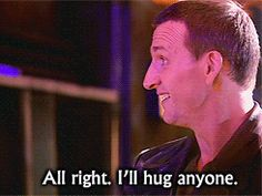 "All right.  I'll hug anyone. Vs the Twelfth Doctor - ""Never trust a hug."""