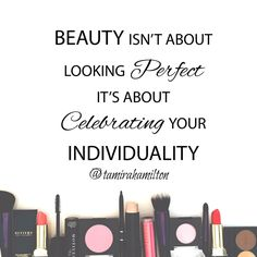 Beauty is individuality