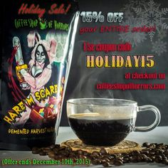 """Know anyone who likes coffee? Like this. Share this.  C'mon now.  MY COFFEE HAS MAGICAL PROPERTIES. True story.  Perfect for this time of year: cinnamon, nutmeg, vanilla, and rum... IN COFFEE. AND AND AND AND AND... (omg it's so good, you guys...) SALE. 15% off  your entire order (and seriously, so many great flavors) when you use the code """"HOLIDAY15"""" at checkout on http://www.coffeeshopofhorrors.com  You're welcome. ( offer good only till December 10th 2015)"""
