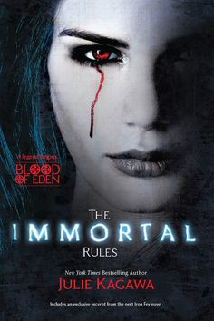 Booktopia has The Immortal Rules, Blood of Eden : Book 1 by Julie Kagawa. Buy a discounted Paperback of The Immortal Rules online from Australia's leading online bookstore. Kagawa, Ya Books, I Love Books, Good Books To Read, Free Books, Jeaniene Frost, Immortelle, Vampire Books, Vampire Series