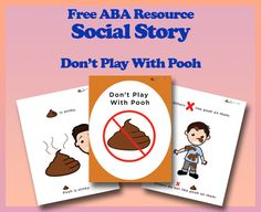 Touching and smearing pooh is not as uncommon amongst children as some may think. I hope this social story will help, it is an interverbal fill in social story - also and ABLSS-R target. #Aba #Resources #Autism #LifeSkills #SpecialNeeds #ABAresources #AutismEducation #SocialStory #ABLLS #ABLLS-R