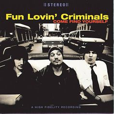 The Fun Lovin' Criminal - Fun Lovin' Criminals