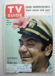 TV Guide February 1963 - Ernest Borgnine of McHale's Navy Old Western Actors, Mchale's Navy, Brown Water Navy, 1960s Tv Shows, Ernest Borgnine, Old Movie Stars, Comedy Tv, Great Tv Shows, Vintage Tv