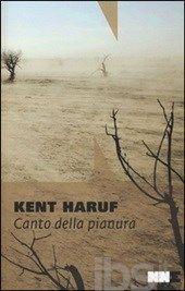 Canto della pianura. Trilogia della pianura. Vol. 2, Kent Haruf