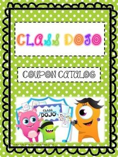 This is a great tool to use alongside Class Dojo. Instead of all those coupons, I have created a catalog where they can shop and turn in their points that match up with their punch card they have. My kids LOVE this catalog and shopping for a new prize.