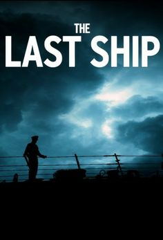 The Last Ship (TV show on TNT). Filmed in CA.