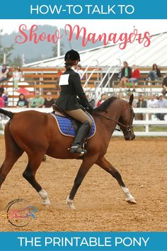 Horse show etiquette can be tricky, especially if it is your first horse show. Learn how to talk to show managers during your horse show. Management Company, Management Tips, Pissed Off, Show Horses, Horseback Riding, Etiquette, Equestrian, Pony, It Hurts