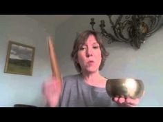Space clearing basics -- and how to use a Tibetan Singing Bowl.