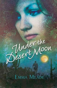 Reading and Writing Urban Fantasy, Paranormal, and Romance: Review: Under the Desert Moon by Emma Meade