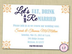 Vow Renewal Invitation Eat Drink and be Remarried Black and