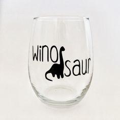 Winosaur Funny Wine Glasses wine-o-saur by KrisGetsCrafty on Etsy
