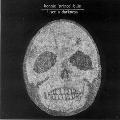 """#9: """"I See a Darkness"""" by Bonnie """"Prince"""" Billy - listen with YouTube, Spotify, Rdio & Deezer on LetsLoop.com"""