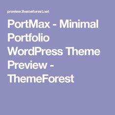 PortMax - Minimal Portfolio WordPress Theme Preview - ThemeForest