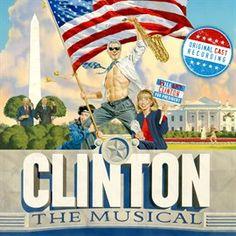 Clinton The Musical (Original Off-Broadway Cast Recording)